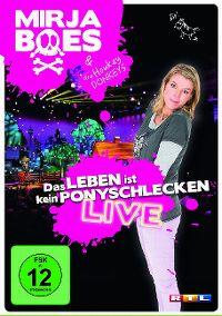 Cover Mirja Boes & die Honkey Donkeys - Das Leben ist kein Ponyschlecken - Live [DVD]